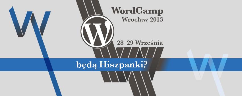 wordcamp-wroclaw-2013_beda-hiszpanki-851x399-FB-cover-27