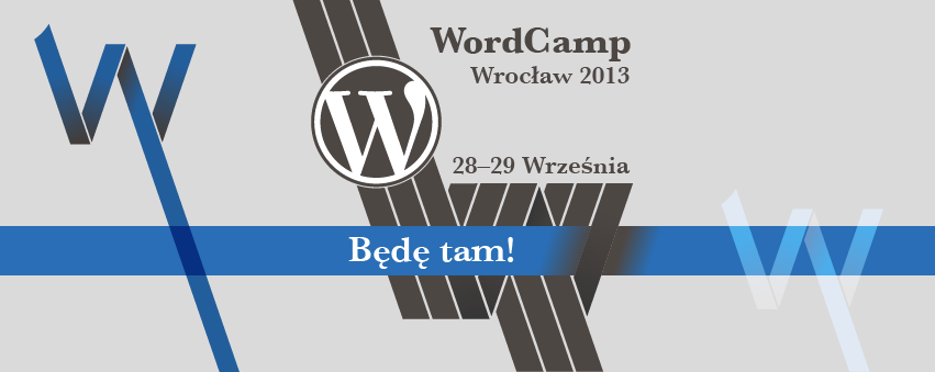 wordcamp-wroclaw-2013_bede-tam-851x399-FB-cover-22