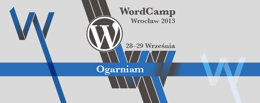 wordcamp-wroclaw-2013_ogarniam-851x399-FB-cover